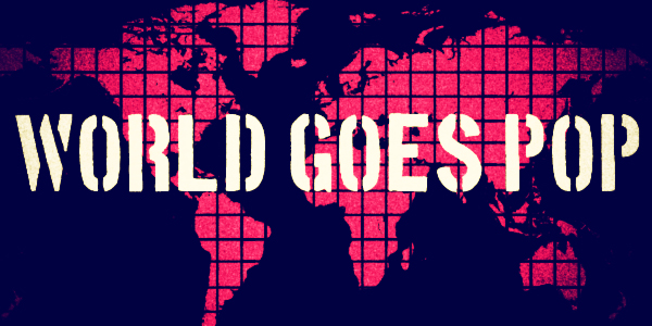 world-goes-pop